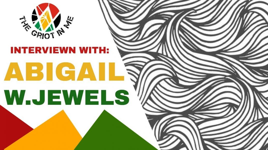 Abigail W Jewels Interview